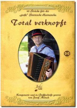 "Total verknopft - das erste Heft für ""große"" Harmonika!"
