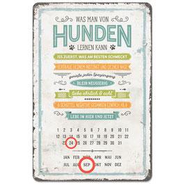 """Vintage-Blechschild-Dauerkalender: """"von Hunden lernen"""""""