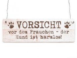 """Holz-Deko-Schild """"Vorsicht Frauchen"""""""