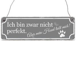 """Holzschild """"Bin nicht perfekt..."""""""