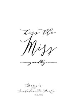 "Poster ""Kiss the Miss goodbye"""