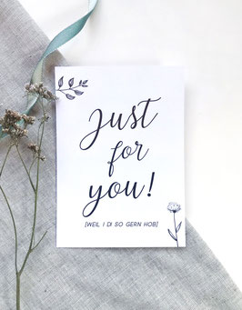 "Postkarte ""Just for you"""