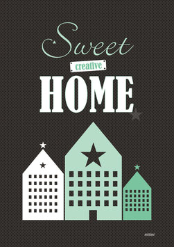 Poster Sweet creative home schwarz mint Millimi A4