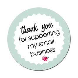 """Aufkleber rund """"thank you for supporting my small business"""" Millimi"""