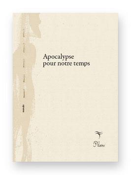 Apocalypse pour notre temps , Yves Ouallet Collection Mondes