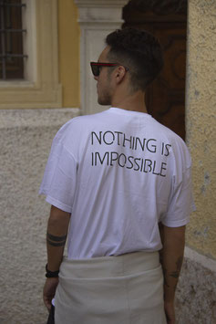 """T SHIRT """"NOTHING IS IMPOSSIBLE"""""""