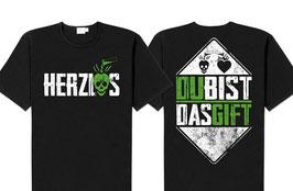 """T-Shirt """"Du Bist Das Gift"""""""