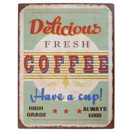 "Metallschild ""Delicious fresh Coffee..."""