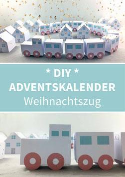 WEIHNACHTSZUG: DIY Adventskalender zum Ausdrucken