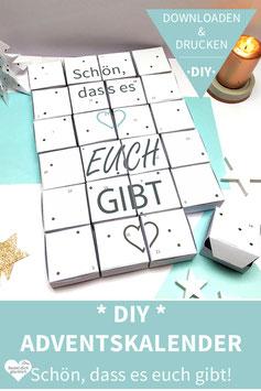 SCHÖN, DASS ES EUCH GIBT: DIY Adventskalender zum Ausdrucken