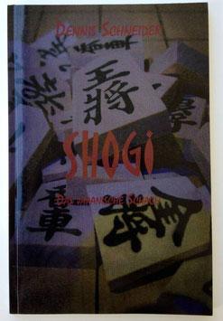Shogi - Das japanische Schach von Dennis Schneider