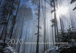"""Fotokalender 2020 """"belichtet, beleuchtet, leuchtend..."""" Querformat"""