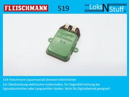 519 Fleischmann (spurneutral) Strecken-Gleichrichter Streckengleichrichter