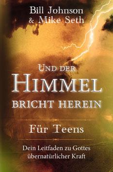 Und der Himmel bricht herein - FÜR TEENS (e-Book - EPUB Format)