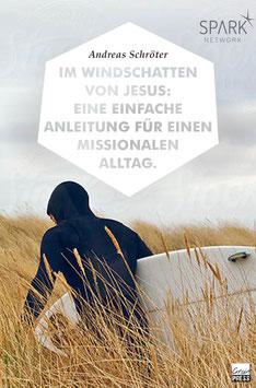 Im Windschatten von Jesus