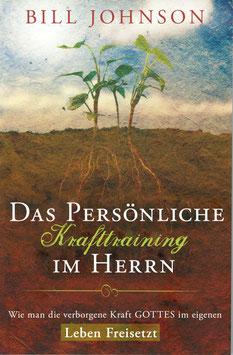 Das Persönliche Krafttraining im Herrn (eBook - EPUB & Mobi Format)