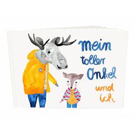 """Buch """"Mein Onkel & ich"""""""