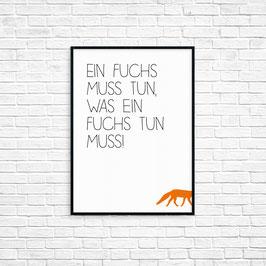 Ein Fuchs musst tun....