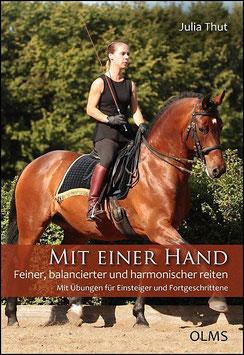 Buch: Mit einer Hand - Feiner, balancierter und harmonischer Reiten