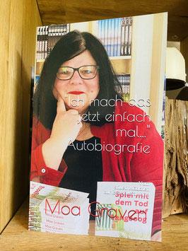Moa Graven - Die Autobiografie - Vom stillen Mädchen zur Bestsellerautorin