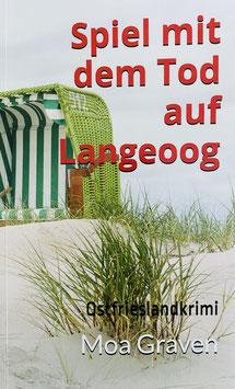 Spiel mit dem Tod auf Langeoog - Exclusiv mit einem Vorwort von Langeoognews