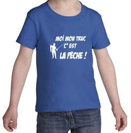 T-shirt mon truc c est la peche