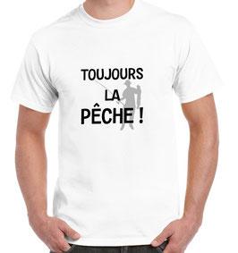 T-shirt toujours pêcheur