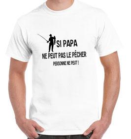 T-shirt seul papa peut le pêcher