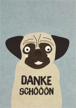 "Postkarte Hund Mops - ""Dankeschöön"""