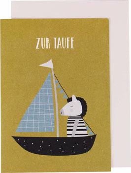 """Klappkarte Zebra im Boot, beige - """"Zur Taufe"""""""