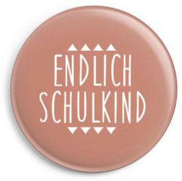 """Button """"Endlich Schulkind"""", rosa"""