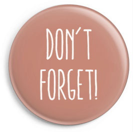 """Magnet """"Don't forget"""" (32 mm)"""