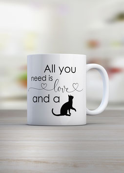 "Kaffeetasse ""All you need is a cat"""