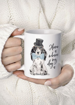 "Tasse ""Home is where my dog is"" Cockerspaniel"