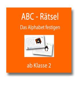 ABC - Rätsel : Festigung des Alphabets und Anbahnung der Wörterbucharbeit