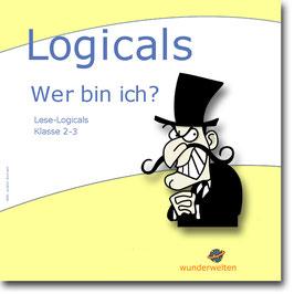 """Wer bin ich?"" -  Logicals - Leserätsel"