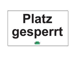 Platz gesperrt - Schild