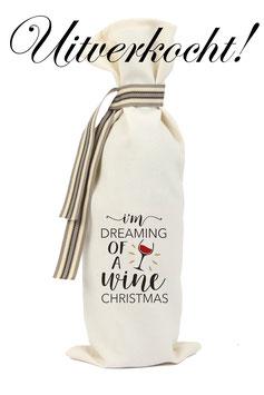 "Wijnzak ""Dreaming of a wine christmas"" ***uitverkocht***"