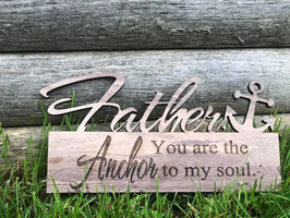 Father, you are the Anchor...
