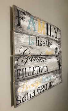 Family is like the garden