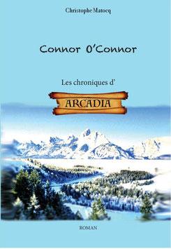 Connor O'Connor - Les chroniques d'Arcadia