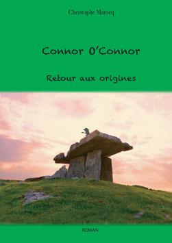 Connor O'Connor - Retour aux origines
