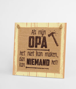 Wooden sign - Opa