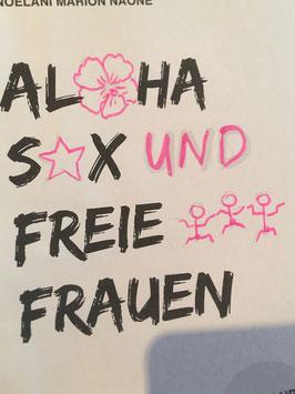 Buch - ALOHA SEX und FREIE FRAUEN!