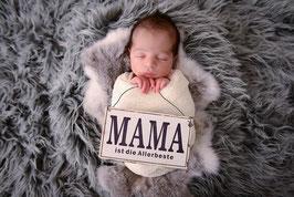 """Schild """"Mama ist die Allerbeste"""""""
