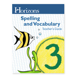 Horizons 3rd Grade Spelling & Vocabulary Teacher's Guide 地平线三年级拼写和词汇教师指南本