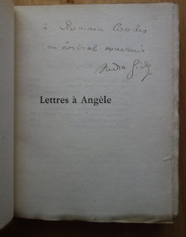 André GIDE, Lettres à Angèle par André Gide 1898-1899, Mercure de France, 1900, édition originale, tirage à 300 ex. sur Hollande, envoi autographe signé