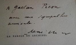 René Char, La Parole en archipel, NRF, 1962, édition originale, exemplaire du service de presse, envoi autographe signé à Gaëtan Picon