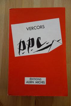 Vercors, P.P.C. ou Le Concours de Blois, Albin Michel, 1957, édition originale