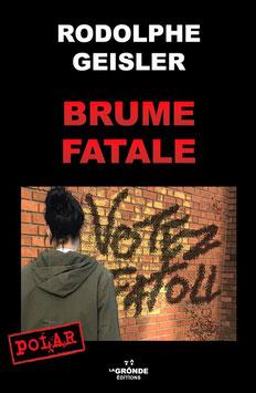 BRUME    FATALE